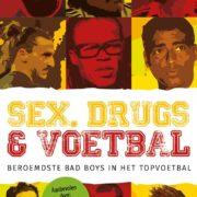 Sex, Drugs, Voetbal Maarten Bax